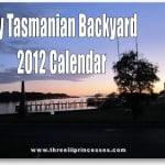 My Tasmanian Backyard 2012 Calendar free download printable