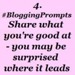 #BloggingPrompts