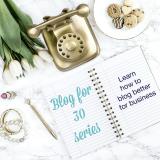 Blog For 30